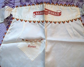 Vintage souvenir apron from Hawaii, 1950s White Satin Apron, Aloha From Hawaii, Vintage souvenir, souvenir from Hawaii, Sister Apron