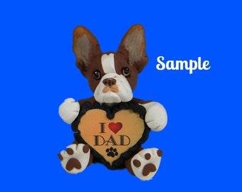 Boston Terrier brown and white Dog Sculpture Father's Day  love DAD OOAK Clay art by Sallys Bits of Clay