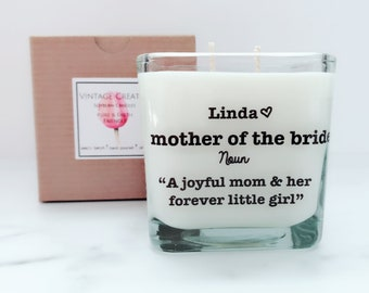 NEW Mother of the Bride Personalized Candle~ Bridesmaid Candles~ Personalized Bridesmaid Gifts~Mother in Law Gifts~Personalized Wedding
