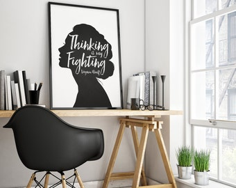 Virginia Woolf Quote Print - black white script art - decor author writer graduation literary saying typography - Thinking is my Fighting