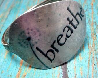 BREATHE Cuff Style Spoon Bracelet, Dandelion Puff Bracelet, Inspirational Bracelet, Silverware Jewelry, Gift for Friend, Sister, Daughter