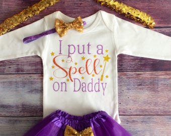 Baby Girl Halloween Outfit /  I Put a Spell on Daddy / Baby Halloween Outfit / Baby Girl Halloween Costume / Baby First Halloween /