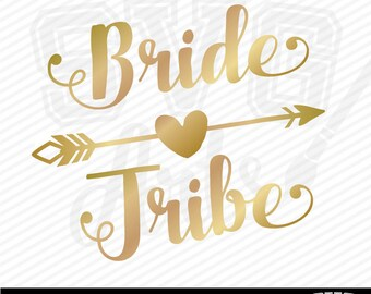 Bride Tribe and Bride Cut Files - 2 designs plus design elements to create your own as you like - svg, eps, dxf, & jpg formats