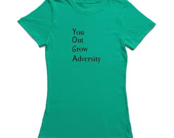 You Out Grow Adversity YOGA Motivation Quote Women's T-shirt