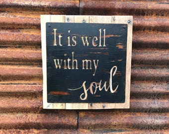It is Well with my Soul Sign, Rustic Home Decor, Farmhouse Style, Fixer Upper Style, Song quote, Rustic Sign, Hymn, Christian decor