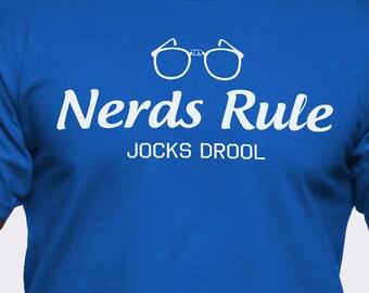 Nerds Rule Jocks Drool T-Shirt