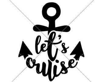 Let's cruise Vacation Beach Summer Ocean SVG dxf Files for Cutting Machines like Silhouette Cameo and Cricut, Commercial Use Digital Design