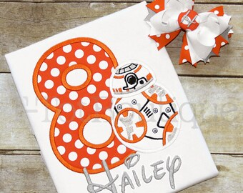 Star Wars Droid BB-8 Inspired Birthday Girl Embroidered Shirt or Bodysuit - FREE Personalization