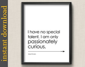 Einstein Quote, printable wall art, instant download, Passionately Curious, graduation gift, science gift, office wall art, dorm wall art