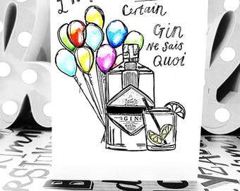 Gin Ne Sais Quoi- A6 - Greetings Card