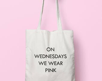 On Wednesday We Wear Pink Tote Bag Long Handles TB1089