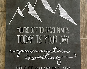 Your Mountain Is Waiting - Printable