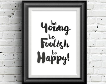 0163 Typographic Inspirational quote Print Wall Art Print Multiple Sizes