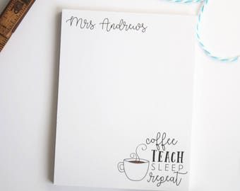 Personalized Teacher Notepad - Teacher Gift, Personalized Teacher Gift - Gift for Coffee Loving Teacher - Style: Coffee Lover
