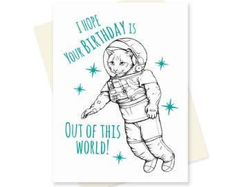 Space Cat Birthday Card. Funny Birthday Card. Boyfriend Birthday Card. Unique Cat Card. Cat Lover Card. Space Cat Art. Girlfriend Card.