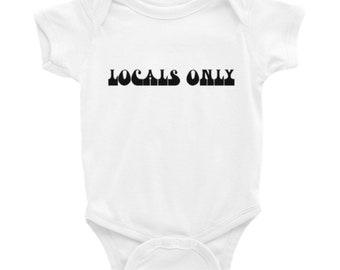LOCALS ONLY baby onesie
