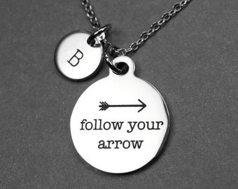 Follow Your Arrow Necklace, Follow your arrow, initial necklace, personalized gift, personalized jewelry, Graduation Gift, Hand Stamped