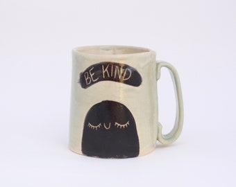 Be Kind Mug in Aqua Celadon Glaze. Morning Ritual Coffee Cup. White Stoneware Pottery.