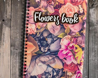 Flowers Notebook A5 Beutiful Notepad Roses Notebook A4 Gift Notepad Floral Writing Journal Cute Notebook Handmade notepad A4 Spiral Notepad