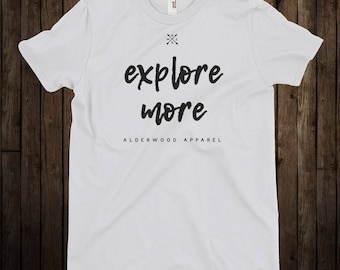 Explore More / Adventure / Camping / Hiking T-Shirt Cyber Monday Sale