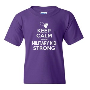 Keep Calm and be Military Kid Strong t-shirt - April Month of Military Child - Military Child Month t-shirt