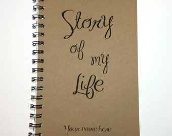 Journal, The Story of My Life, Life Journal, Daily Journal, Memory Book, Inspirational, Notebook, Diary, Personalized, Custom, Gift, Stories