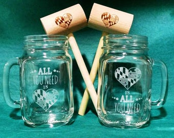 All You Need is Maryland Love PERSONALIZED Mason Jar Mug and Crab Mallet Set