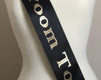 Party Sash, Bachelor Party Sash, Bachelor Sash, Bachelor Party,Bridal Gift, Wedding Gift, Fun Party Sash, Groom To Be