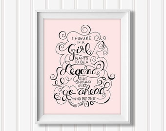 If A Girl Wants to be A Legend DIGITAL PRINT - Calamity Jane