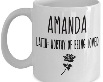 Amanda Mug, Ceramic Coffee Mug for Amanda, Named Mugs and Gifts, Birthday, Christmas or Mothers Day Gift Idea.  Novelty, Cute gift With