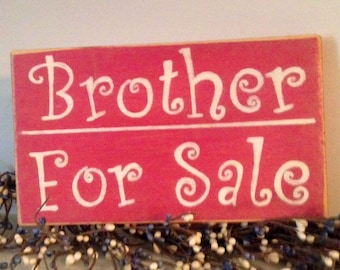 10x6 BROTHER FOR SALE (Choose Color) Shabby Chic Sign