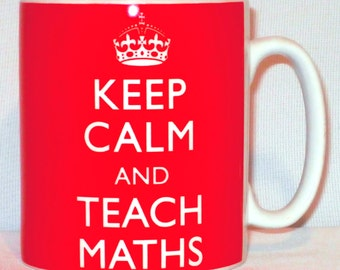 Keep Calm And Teach Maths Mug Can Be Personalised A Level Degree Teacher Gift