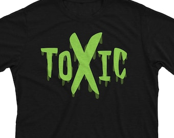 Toxic - Overwatch Inspired Funny Gamer Player Gift Unisex T-Shirt or Hoodie