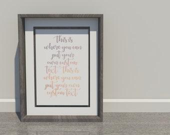 Custom Text Digital Print, Deco
