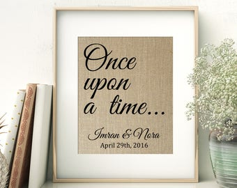 Once Upon a Time | Personalized Burlap Print | Engagement Wedding Anniversary | Fairy Tale Wedding Date Print | Gift for Bride and Groom