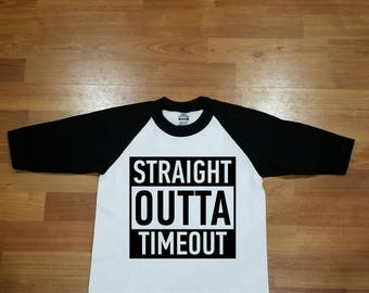 Straight Outta Timeout! Youth Raglan/ Childrens shirt/ Funny Shirt!