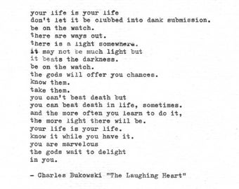Hand Typed Charles Bukowski Poem 'The Laughing Heart' - Vintage Typewriter Print