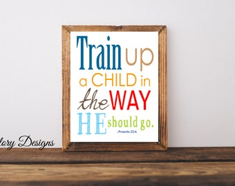 Printable, Bible Verse, Scripture Printable, Scripture Art, Train up a child in the way he should go, Proverbs 22:6, INSTANT DOWNLOAD