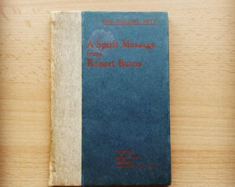 Very Rare- A Spirit Message From Robert Burns ( 1907)
