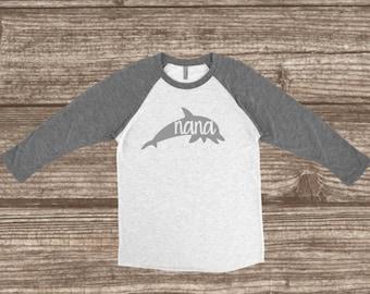 Nana Dolphin 3/4 Sleeve T-shirt - Dolphin Shirts - Nana Shirts - Nana Animal Shirts - Nana - Dolphin Party - Sea World Trip