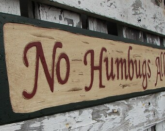 No Humbugs Allowed sign