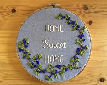Home Sweet Home-  Hand Embroidery