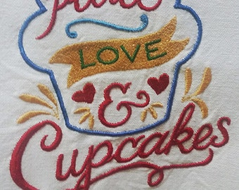 PEACE LOVE and CUPCAKES Embroidered Tea towel