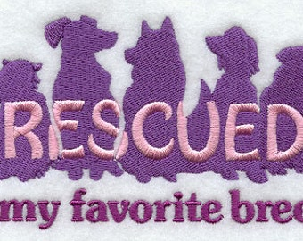 Rescued is my Favorite Breed Embroidered Flour Sack Hand/Dish Towel