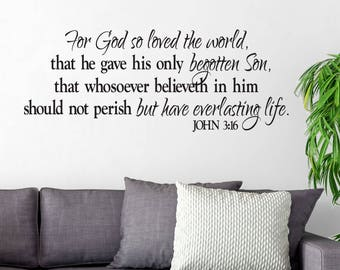 John 3:16 For God so loved the world that he gave His only begotten Son- Scripture Bible Verse VInyl Wall art  JOH3V16-0002