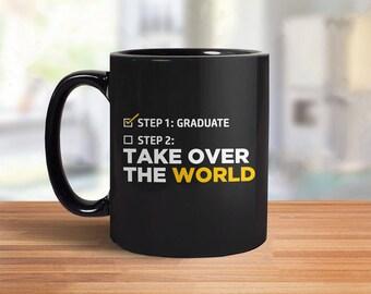 Graduation Mug | college graduation gift for him, high school graduation gift for her, 2018 graduation gift: Step One Graduate Coffee Mug