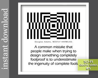Sci Fi Printable, Mostly Harmless, Douglas Adams Quote, sci fi quote, sci fi gift, sci fi art, dorm art, op art, engineer gift, funny office