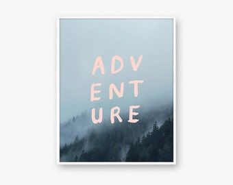 Adventure awaits art print, nature wall art, adventure art print, adventure quote, Wanderlust print, Travel print, Housewarming Gift, art