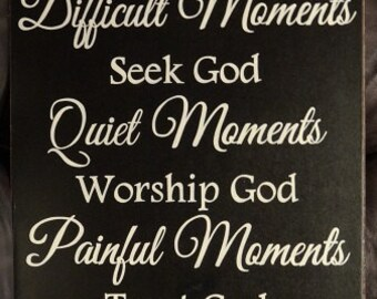 """Every Moment Thank God Inspirational Sign 14"""" x 24"""" SignsbyDenise"""