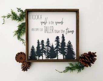 Thoreau quote | I took a walk in the woods | framed sign